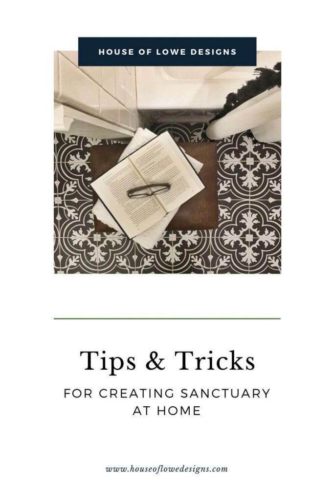 Find tips and tricks for creating a sanctuary at home that will help you relax and recharge your mind, body, and soul at www.houseoflowedesigns.com.
