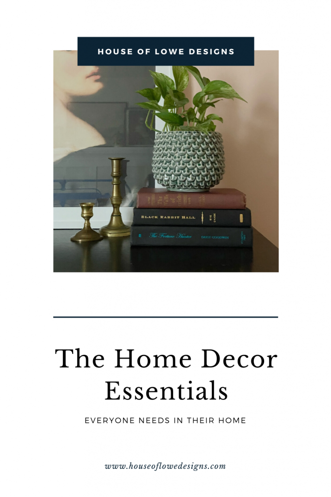 I've put together a list of the home decor essentials everyone needs in their home. Read the full blog post at www.houseoflowedesigns.com
