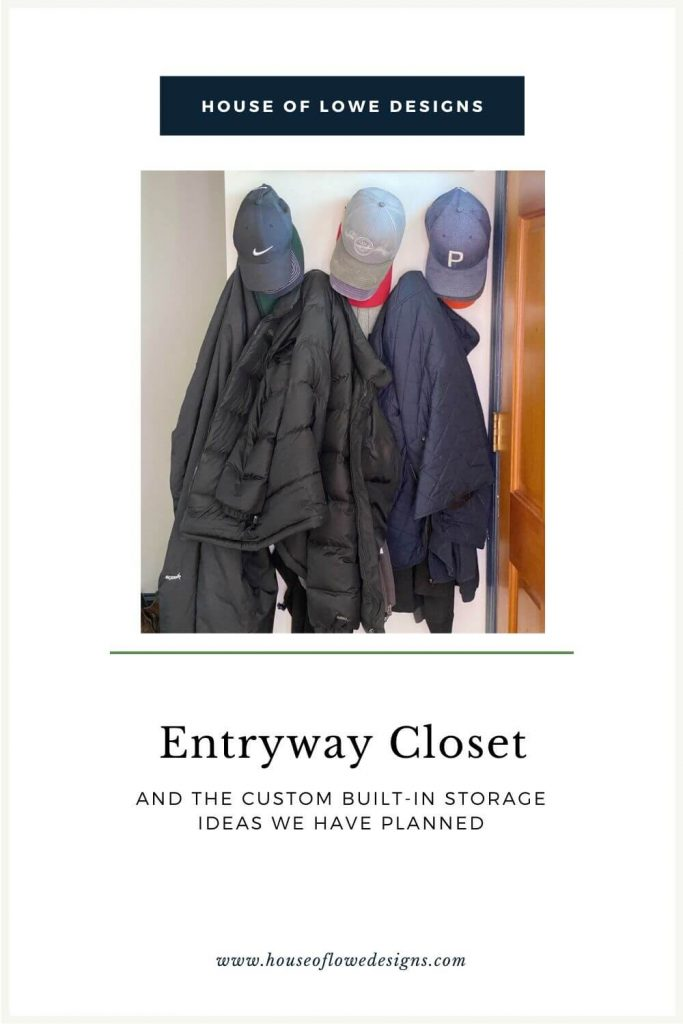 Today I'm sharing my thoughts and ideas for our entryway closet and the built-in storage ideas that are inspiring me right now. houseoflowedesigns.com.