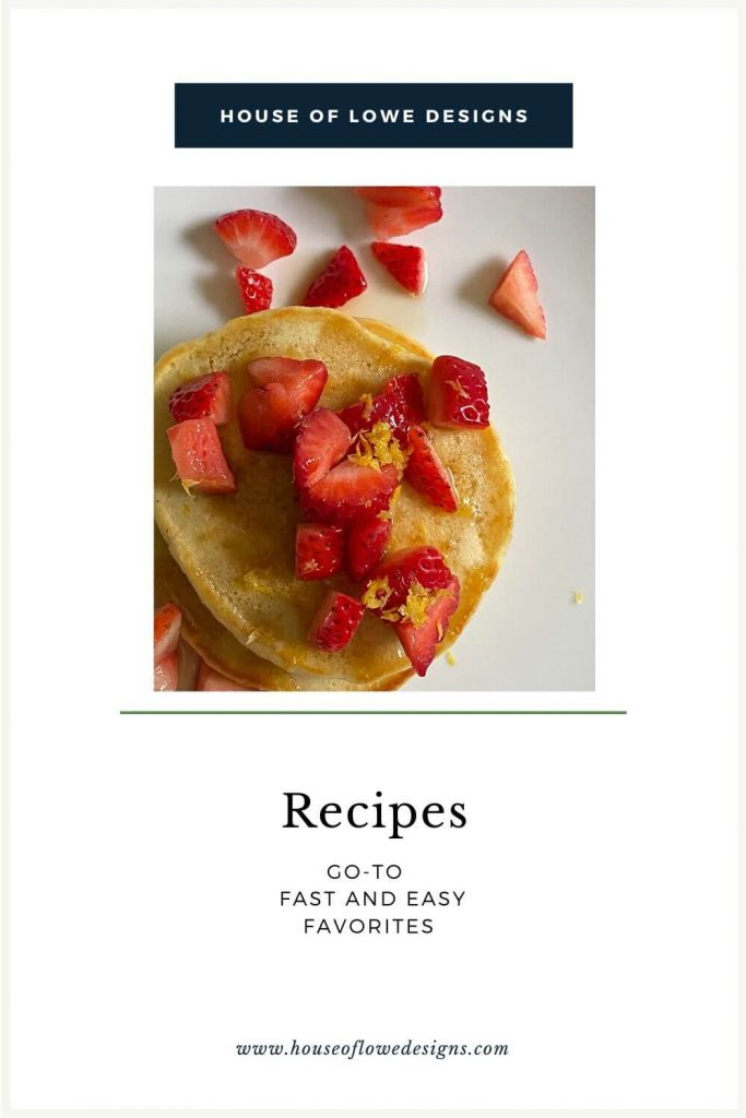 Sharing my favorite go-to recipes that we've been cooking over here while staying home. Read the full post on the blog at www.houseoflowedesigns.com.