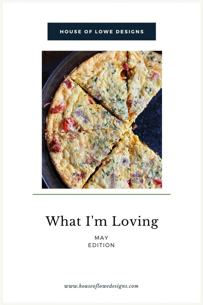 Monthly roundup of the things I'm loving for May