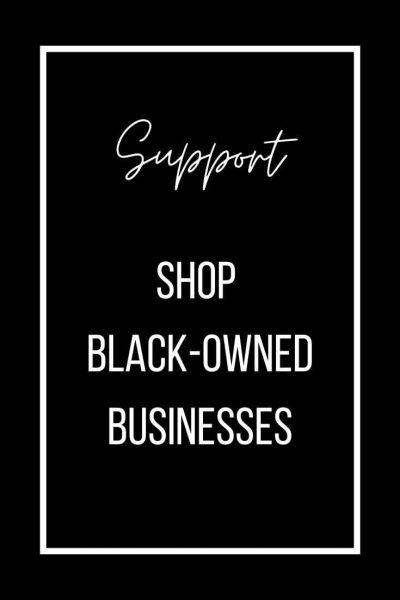 White text on black background encouraging supporting Black-owned businesses