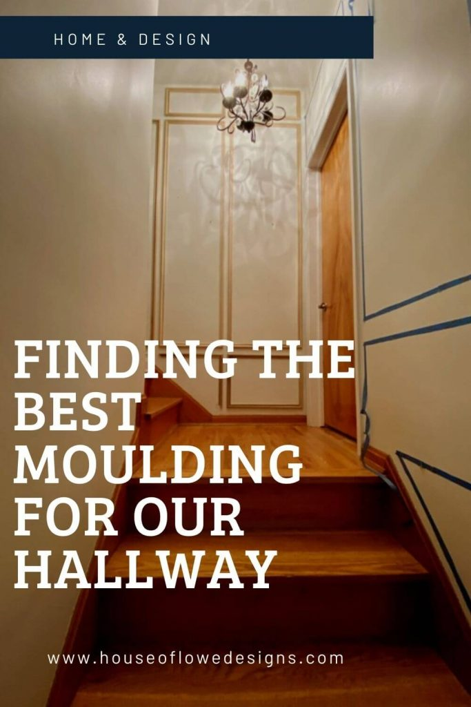 Picking out moulding for our hallway. How I determined the style and look of the moulding, what we ended up selecting, and progress photos of the space.
