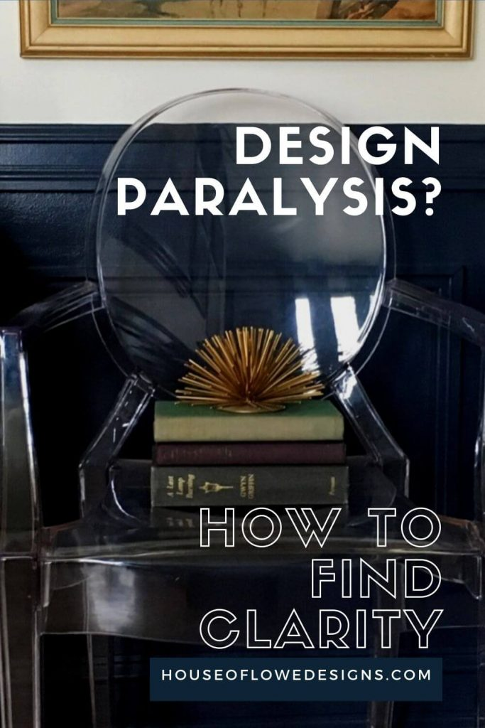 Design paralysis is real and finding clarity in your design can be tough. Learn how to clarify your design at www.houseoflowedesigns.com.