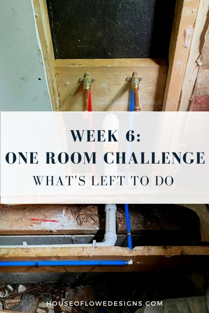 It's week 6 of the One Room Challenge and this week on the blog I'm sharing what we have left to do on our half bath reno checklist.